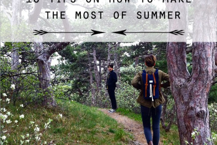 10 tips on how to make the most of summer