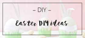 LOOK WHAT I MADE … Easter DIY ideas