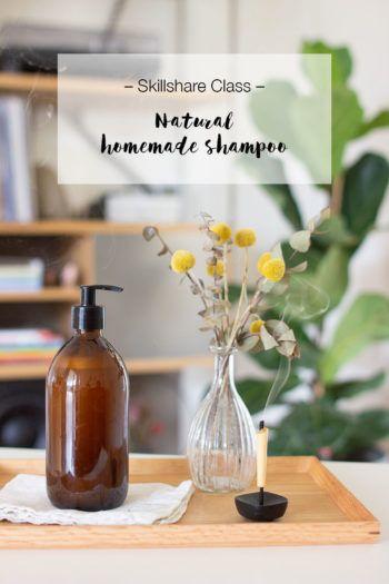 Skillshare Class: Homemade natural shampoo