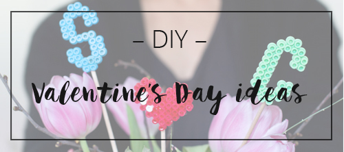 LOOK WHAT I MADE ... Valentine's Day DIYs