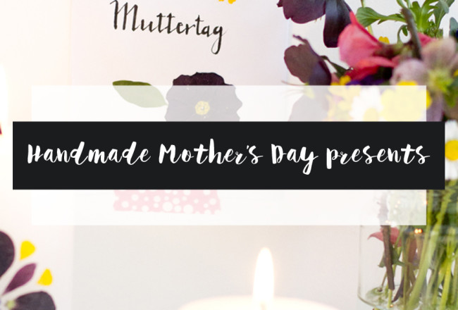 Handmade Mother's Day presents DIY ideas