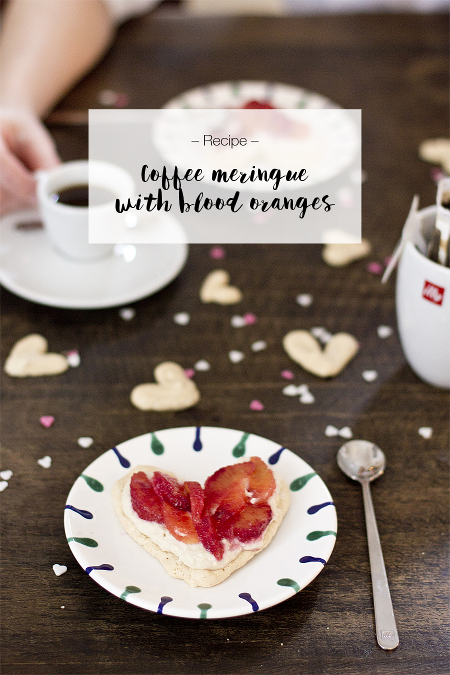 Valentine's Day dessert idea: Coffee meringue with blood oranges | LOOK WHAT I MADE ...