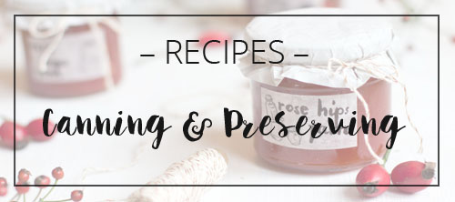 LOOK WHAT I MADE ... canning & preserving recipes