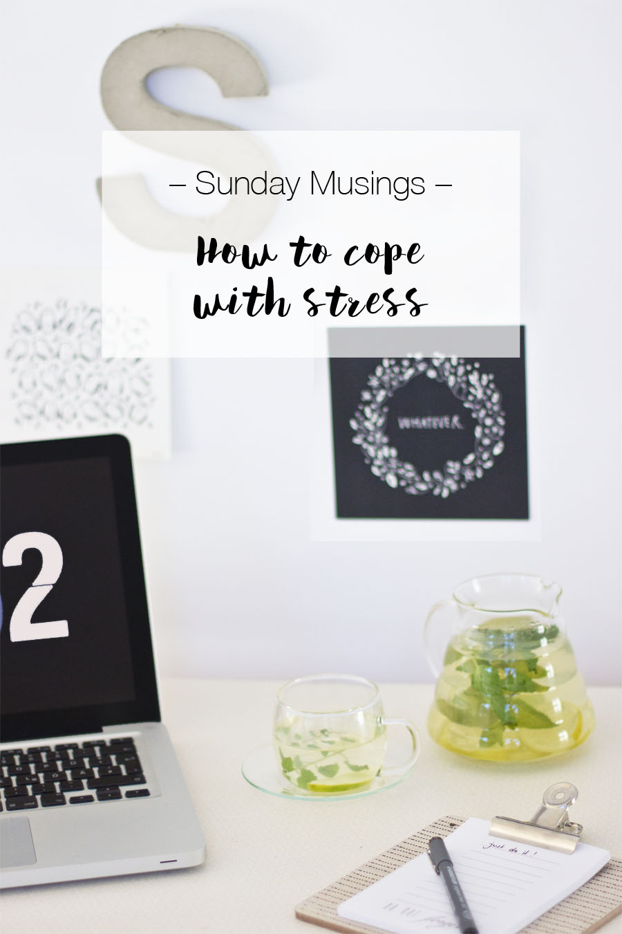 Sunday musings: How to cope with stress | LOOK WHAT I MADE ...